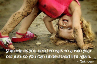 19 Relax and Succeed - Sometimes you need to talk to a two year old