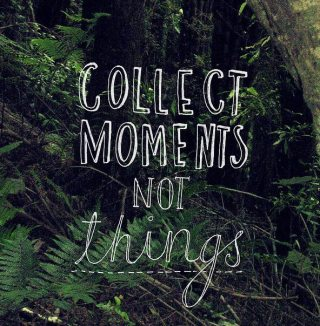 31 Relax and Succeed - Collect moments not things
