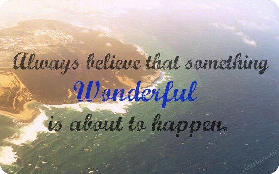 Always Believe That Something