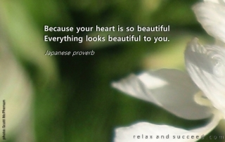 145-relax and succeed - Because your heart is so beautiful