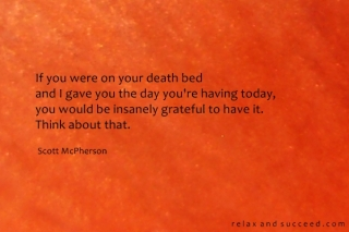 555 Relax and Succeed - If you were on your death bed