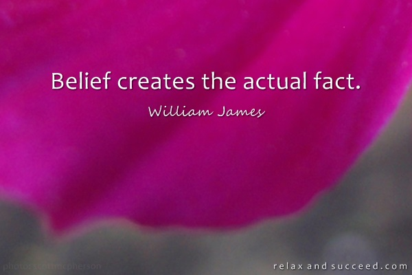584 Relax and Succeed - Belief creates the actual fact