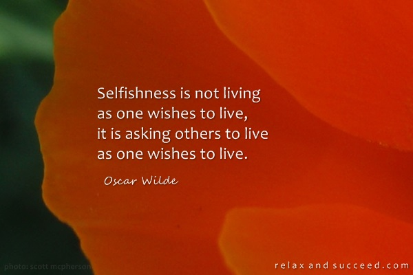 587 Relax and Succeed - Selfishness is not living