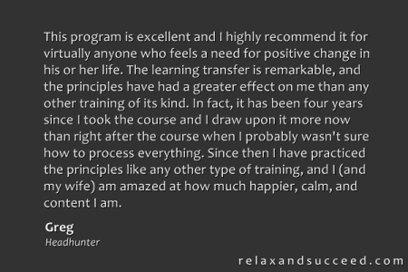 Relax and Succeed - Testimonial - Greg Ford 1