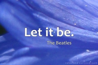 735 Relax and Succeed - Let it Be