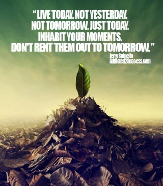 783 Relax and Succeed - Live today not yesterday