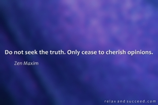 999-relax-and-succeed-do-not-seek-the-truth