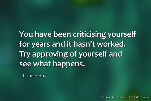 1039-relax-and-succeed-you-have-been-criticising